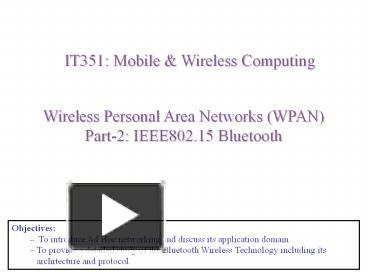 PPT – Wireless Personal Area Networks (WPAN) PowerPoint