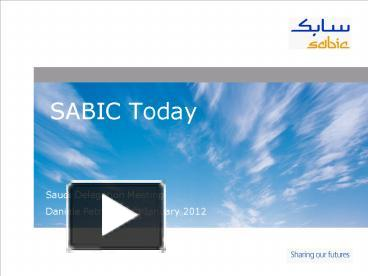 PPT – SABIC Today PowerPoint presentation | free to view