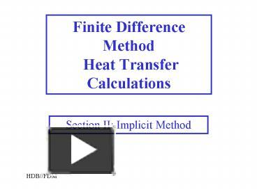 PPT – Finite Difference Method Heat Transfer Calculations