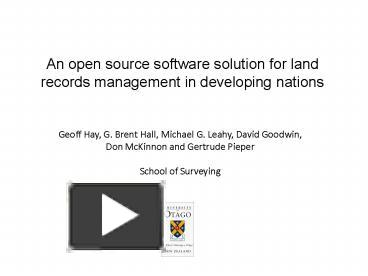 PPT – An open source software solution for land records