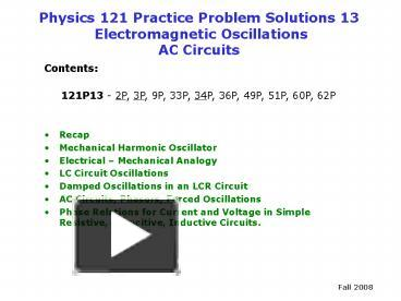 PPT – Physics 121 Practice Problem Solutions 13