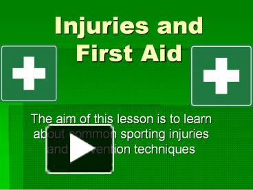 PPT – Injuries and First Aid PowerPoint presentation | free