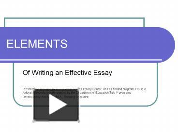 elements of writing an effective essay Essay writing stage after planning and arranging your main ideas and major details, begin writing your body paragraphs the number of paragraphs depends on the topic's complexity, inclusiveness, and your purpose for writing usually a short essay contains 3 to 5 body paragraphs, plus an introductory and a concluding paragraph remember to.