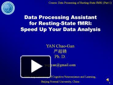 PPT – Data Processing Assistant for Resting-State fMRI