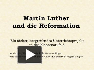 ppt martin luther und die reformation powerpoint presentation free to view id 4e4df0 yjrln - Martin Luther Lebenslauf