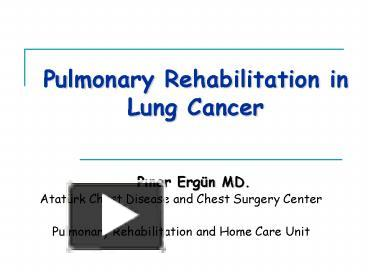ppt pulmonary rehabilitation in lung cancer powerpoint