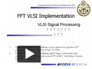 PPT – FFT VLSI Implementation PowerPoint presentation | free
