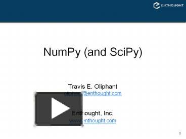 PPT – NumPy (and SciPy) PowerPoint presentation | free to download