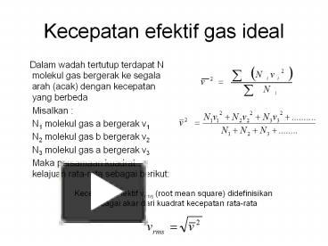 Ppt kecepatan efektif gas ideal powerpoint presentation free to ppt kecepatan efektif gas ideal powerpoint presentation free to view id 4f596c mdzly ccuart Gallery