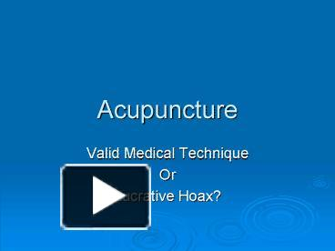 acupuncture as a valid medical technique