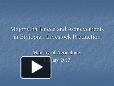 PPT – Major Challenges and Achievements in Ethiopian