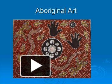 Ppt aboriginal art powerpoint presentation free to view id ppt aboriginal art powerpoint presentation free to view id 50d62 zmy2n toneelgroepblik