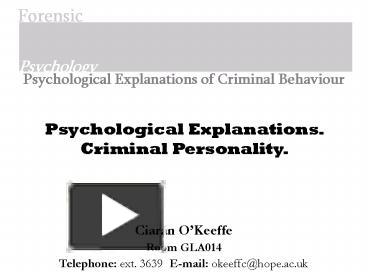 exploring psychological explanations of criminal behaviour essay Introduction to sociology/deviance psychological and biological explanations while the focus of this chapter is not on exploring the motivations behind.