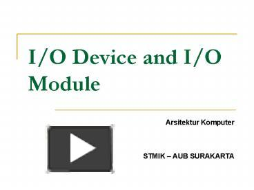 Ppt io device and io module powerpoint presentation free to ppt io device and io module powerpoint presentation free to view id 510674 zjfjz ccuart Choice Image