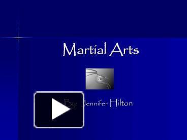 Ppt martial arts powerpoint presentation free to view id ppt martial arts powerpoint presentation free to view id 5155b zdc1z toneelgroepblik Choice Image