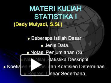 Ppt materi kuliah statistika i powerpoint presentation free to ppt materi kuliah statistika i powerpoint presentation free to view id 51a9a9 njfkm ccuart Images