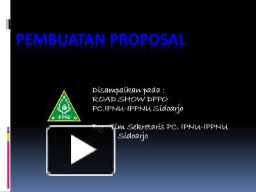 Ppt Pembuatan Proposal Powerpoint Presentation Free To View Id