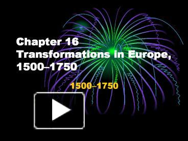 chapter 16 transformations in europe 1