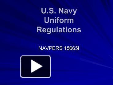 ppt u s navy uniform regulations powerpoint presentation free