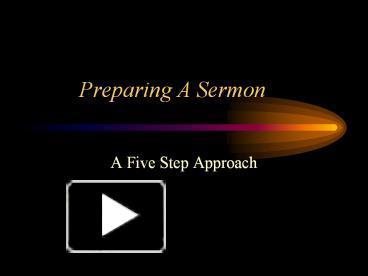 PPT – Preparing A Sermon PowerPoint presentation | free to
