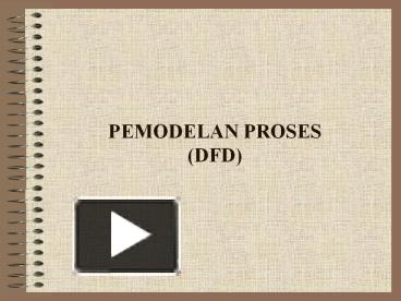Ppt pemodelan proses dfd powerpoint presentation free to ppt pemodelan proses dfd powerpoint presentation free to download id 52521b ogrmy ccuart Images