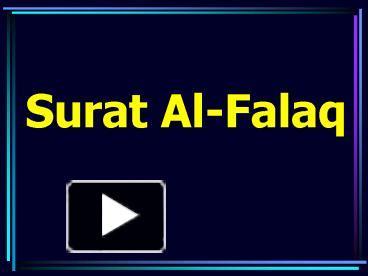Ppt Surat Al Falaq Powerpoint Presentation Free To