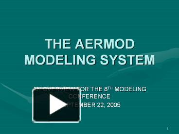 PPT – THE AERMOD MODELING SYSTEM PowerPoint presentation | free to