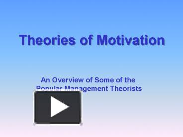 an overview of motivation theories in business
