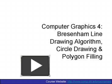 PPT – Computer Graphics 4: Bresenham Line Drawing Algorithm