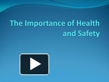 importance of health and safety in