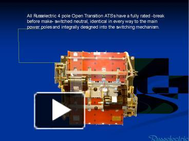 ppt – all russelectric 4 pole open transition ats powerpoint presentation    free to download - id: 534a6e-ythjm