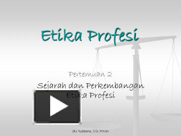 Ppt Etika Profesi Powerpoint Presentation Free To View Id