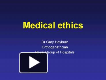 Ppt medical ethics powerpoint presentation free to view id ppt medical ethics powerpoint presentation free to view id 54fd4 zwy4y toneelgroepblik Gallery