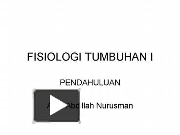 Ppt fisiologi tumbuhan i powerpoint presentation free to ppt fisiologi tumbuhan i powerpoint presentation free to download id 556a85 ndg3z ccuart Images