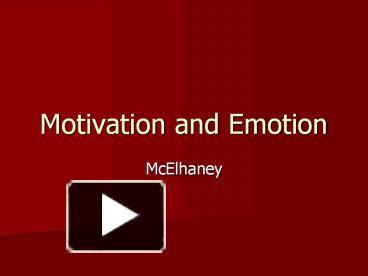 relationship between motivation emotion and behavior
