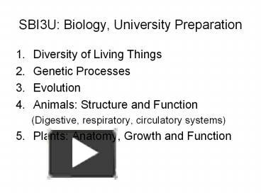 PPT – SBI3U: Biology, University Preparation PowerPoint
