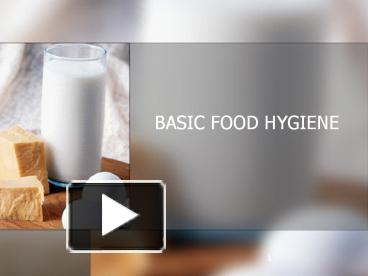 Food Hygiene And Safety Ppt