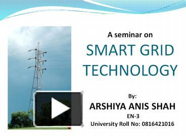 Smart Grid Seminar Report with PPT and PDF