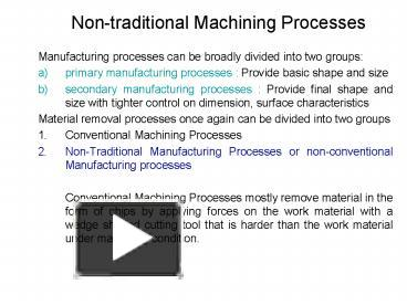 Conventional machining process ppt