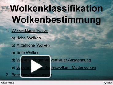 PPT – Wolkenklassifikation Wolkenbestimmung PowerPoint presentation ...