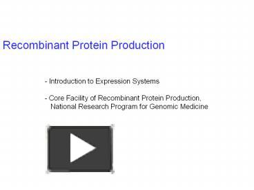 Ppt Recombinant Protein Production Powerpoint Presentation