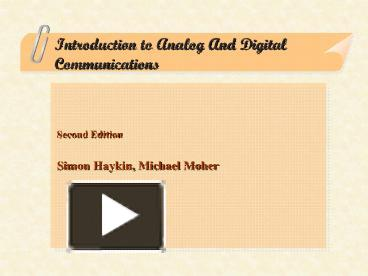 PPT – Introduction to Analog And Digital Communications