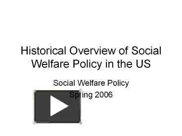 an overview of the social welfare policy in the united states