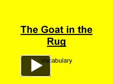 The%20Goat%20in%20the%20Rug PowerPoint