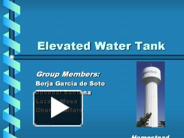 PPT – Elevated Water Tank PowerPoint presentation | free to view