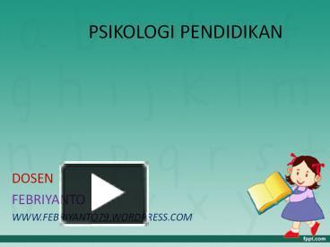 Ppt Psikologi Pendidikan Powerpoint Presentation Free To View