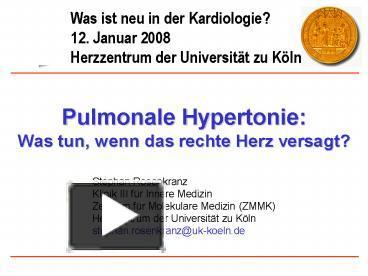 PPT - Pulmonale Hypertonie: Was tun, wenn das rechte Herz..