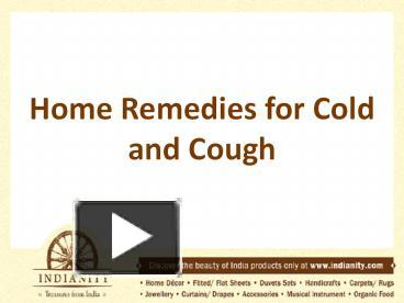 Ppt Home Remedies For Cold And Cough Powerpoint Presentation