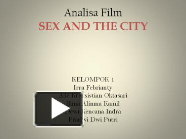Ppt analisa film sex and the city powerpoint presentation free ppt analisa film sex and the city powerpoint presentation free to download id 5b39cc njhkm ccuart Image collections