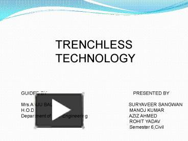 PPT – TRENCHLESS TECHNOLOGY PowerPoint presentation | free to view